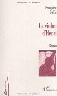 Le violon d'Henri, Buffat, Françoise
