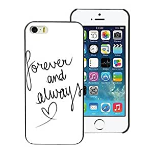 Forever and Always Design PC Hard Case for iPhone 5/5S