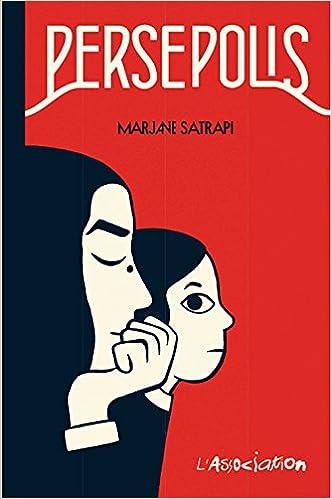 Persepolis Original French Language Edition French Edition Marjane Satrapi 9780320073144 Amazon Com Books