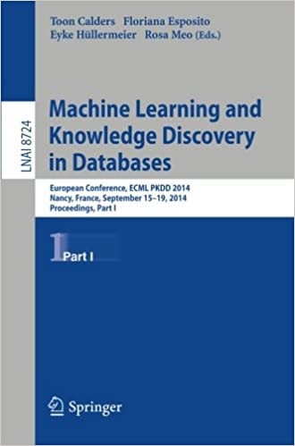 Android ebook pdf ilmaiseksi latauksia Machine Learning and Knowledge Discovery in Databases: European Conference, ECML PKDD 2014, Nancy, France, September 15-19, 2014. Proceedings, Part I ... / Lecture Notes in Artificial Intelligence) PDF 3662448475