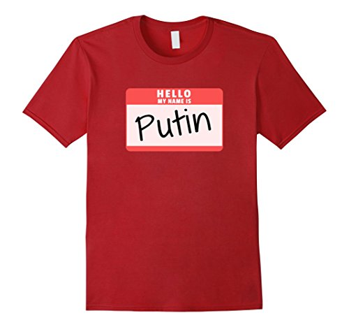Mens Hello My Name is Putin Halloween Russian Leader Costume Tee Small Cranberry -