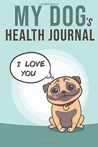 "My Dog's Health Journal: Pitbull Medical & Health Tracker: | 100 pages 6""x9"" 