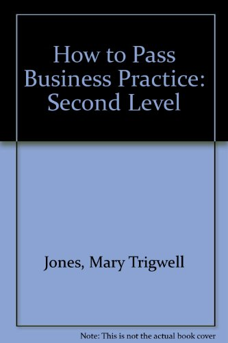 How to Pass Business Practice: Second Level
