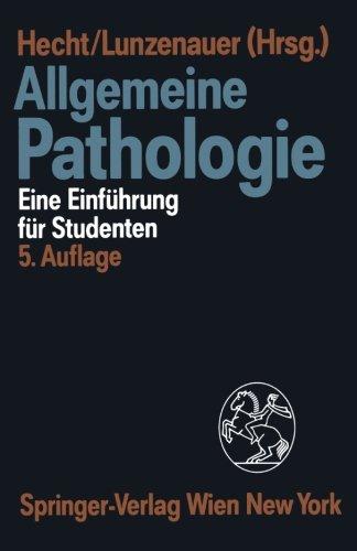 Allgemeine Pathologie: Eine Einführung für Studenten (German Edition)