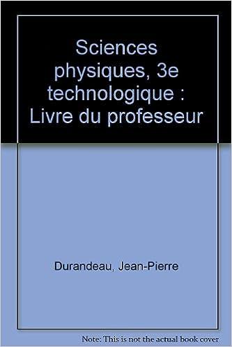 Livres gratuits Sciences physiques, 3e technologique : Livre du professeur pdf, epub