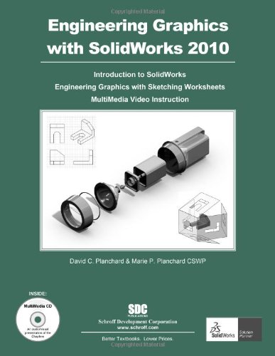 Engineering Graphics with SolidWorks 2010 and Multimedia CD: David ...