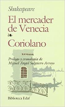 Mercader De Venecia, El-coriolano por William Shakespeare