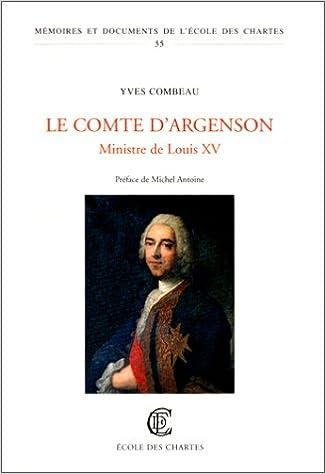 Livres gratuits en ligne Le Comte d'Argenson. Ministre de Louis XV pdf