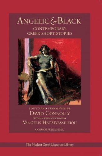 Angelic & Black: Contemporary Greek Short Stories
