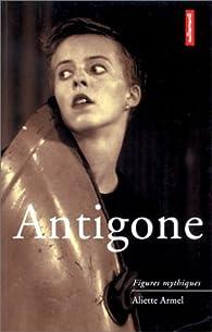 Antigone par Aliette Armel
