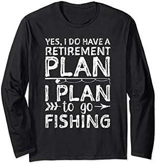 ⭐️⭐️⭐️ Retirement Plan Fishing Long Sleeve  Fishing Fish Need Funny Tee Shirt Need Funny Short/Long Sleeve Shirt/Hoodie
