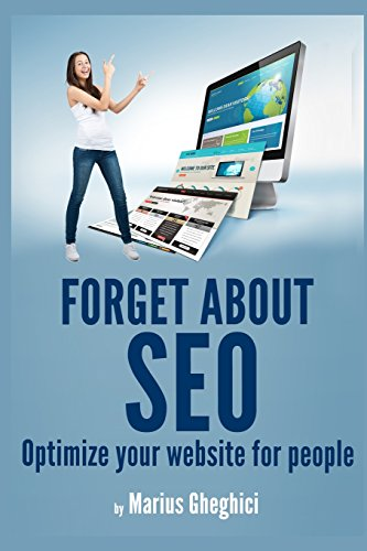 Forget about SEO: Optimize your website for people