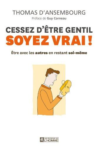 Amazon.fr - Cessez d'être gentil, soyez vrai NC - Ansembourg ...