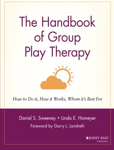 The Handbook of Group Play Therapy: How to Do It, How It Works, Whom It's Best For