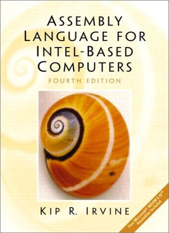 Assembly Language for Intel-Based Computers (4th Edition) by Prentice Hall