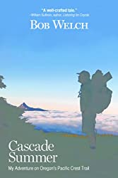 Cascade Summer: My Adventure on Oregon's Pacific Crest Trail (English Edition)