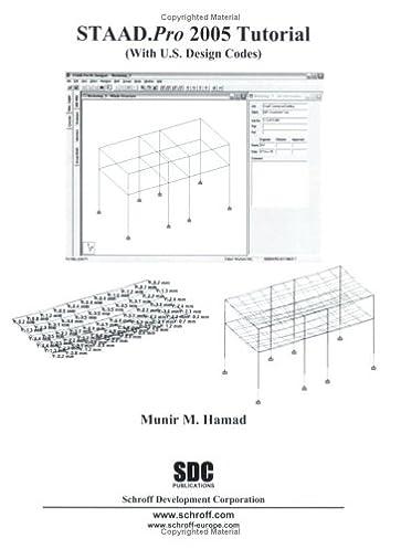 staad pro 2005 tutorial munir m hamad 9781585032723 amazon com rh amazon com Bentley STAAD.Pro Surface Pro 2 Diagram