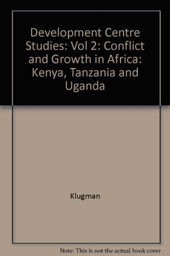 Development Centre Studies: Vol 2: Conflict and Growth in Africa: Kenya, Tanzania and Uganda by Organization for Economic Co-operation and Development (OECD)