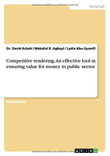 Competitive tendering. An effective tool in ensuring value for money in public sector (German Edition) PDF