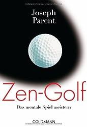 Zen-Golf: Das mentale Spiel meistern