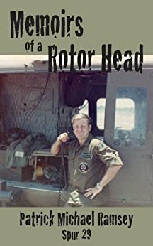 Memoirs of a Rotor Head by [Ramsey, Patrick Michael]