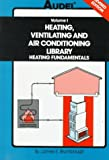 hvac books boilers - Audel Heating, Ventilating and Air Conditioning Library : Heating Fundamentals, Furnaces, Boilers, Boiler Conversions