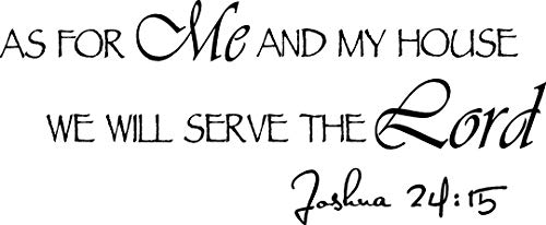 As for me and my house we will serve the lord. Joshua 24:15 wall art religious wall decor inspirational vinyl wall quote art