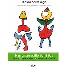 Harreman-estilo berri bat