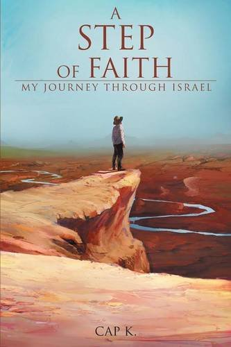 A Step of Faith: My Journey Through Israel ebook