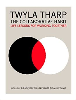 Book The Collaborative Habit: Life Lessons for Working Together