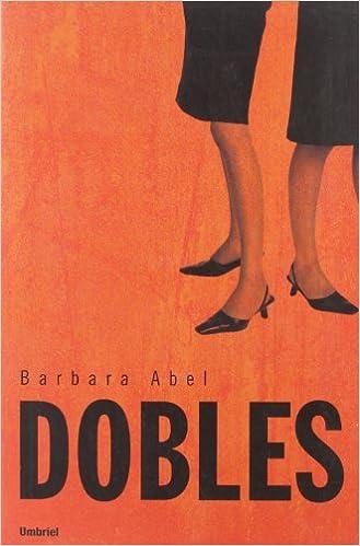 Dobles (Umbriel narrativa): Amazon.es: Abel, Bárbara, Álvarez de ...