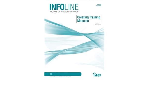 amazon com creating training manuals infoline ebook julie
