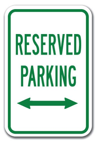 Sign Double Arrow (Reserved Parking with double arrow Sign 12