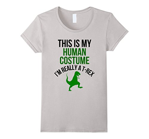 Womens Human Costume I'm Really A T-Rex Funny Halloween T-shirt Small Silver -