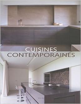Amazon.fr - Cuisines contemporaines - Jo Pauwels, Wim ...