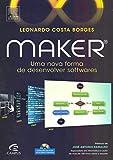 capa de Maker. Uma Nova Forma de Desenvolver Softwares
