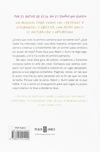 Las cosas son lo que tú quieres que sean: Consejos para una vida creativa / Things Are What You Make of Them : Life Advice for Creatives (Spanish Edition): ...