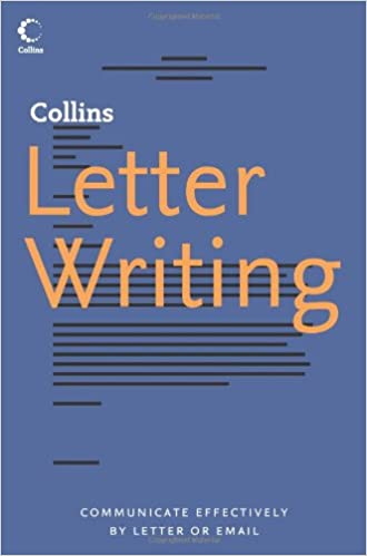 Collins Letter Writing: Communicate Effectively by Letter or Email