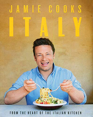 Jamie Cooks Italy [Hardcover] Oliver, - Weather Italy
