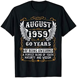 AUGUST 1959 60th Bday 60 Years old Gift Tee For Men Women T-shirt | Size S - 5XL