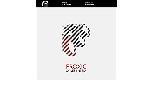 Synesthesia (Original Mix) by Froxic on Amazon Music - Amazon com