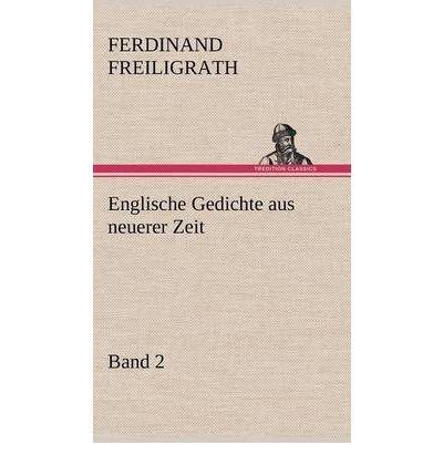 Read Online Englische Gedichte Aus Neuerer Zeit 2 (Hardback)(German) - Common pdf