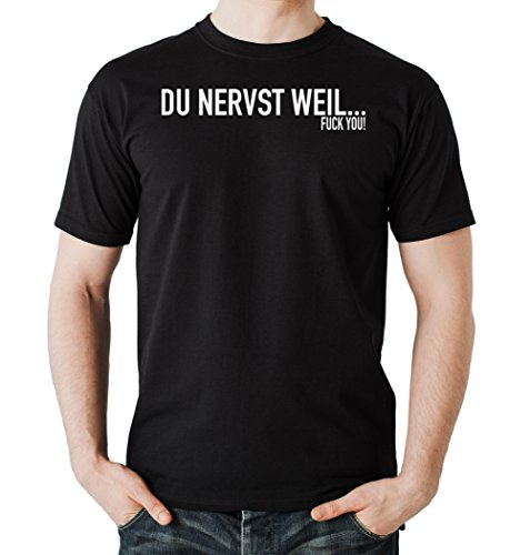 Du Nervst Weil... T-Shirt Black Certified Freak