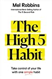 The High 5 Habit: Take Control of Your Life with
