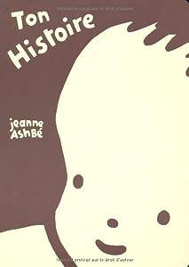 vignette de 'Ton histoire (Jeanne Ashbé)'