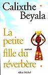 La petite fille du reverbere par Beyala