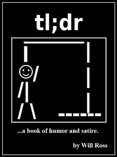 tl;dr: ...a book of humor and satire.