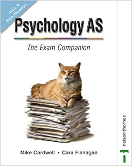 Psychology AS: AQA 'A' Specification: The Exam Companion