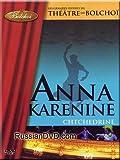 Shchedrin - Anna Karenina - The Bolshoi Teathre