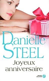 Joyeux anniversaire : roman, Steel, Danielle